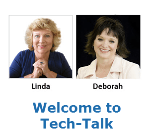 "Pictures of Linda and Deborah and ""Welcome to Tech-Talk"""