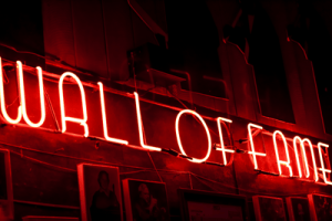"a sign ""wall of fame"""