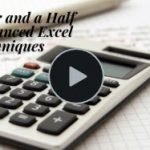 EXCEL - Four and a Half Advanced Techniques