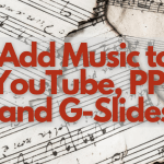 ADD MUSIC to YouTube, PPT and G-Slides
