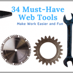 34 WEB TOOLS That Make Work Easier and More Fun